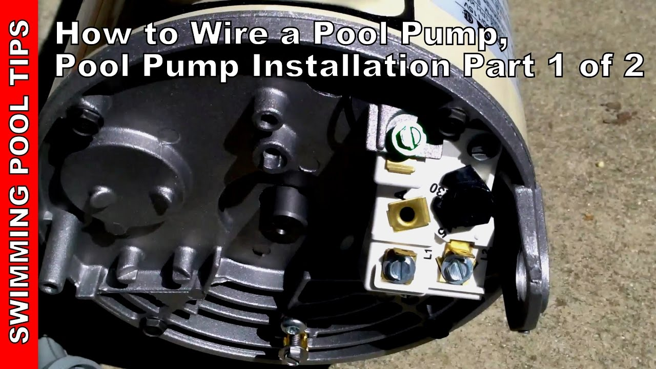 How To Wire A Pool Pump Pool Pump Installation Part 1 Of 2 Youtube